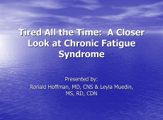 Microsoft PowerPoint - Chronic Fatigue Slides1 [Compatibility Mode]