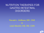 Nutrition Therapies for Gastro-Intestinal disorders