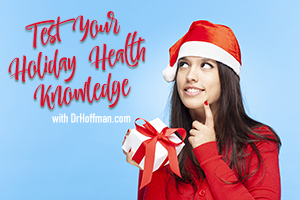 Test Your Holiday Health Knowledge!