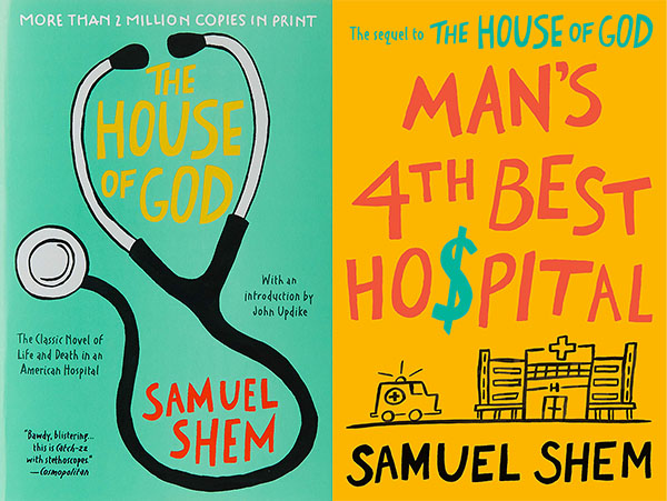 Man's 4th Best Hospital by Samuel Shem: A Review